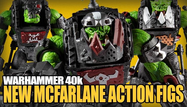 mcfarlane-orks-new-action-figures