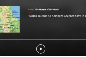 Elspeth Morrison On Which Sounds Do Northern Accents Have In Common? For BBC Radio 4