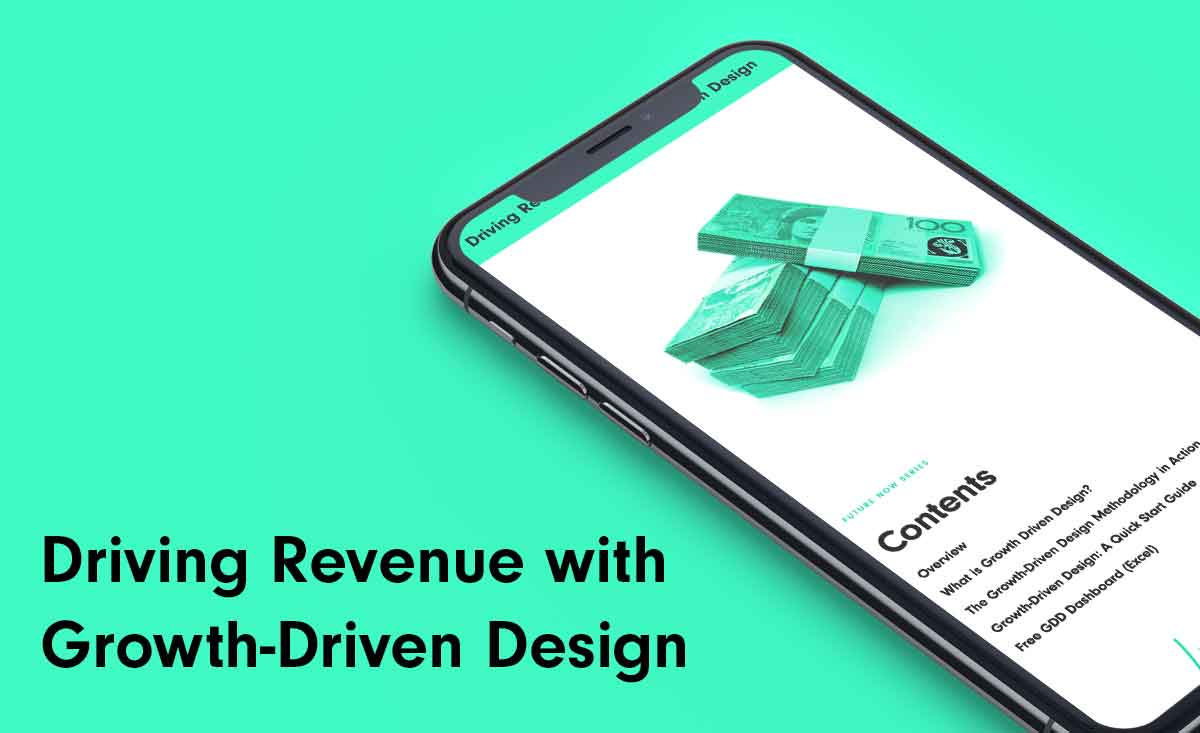 Driving Revenue with Growth-Driven Design