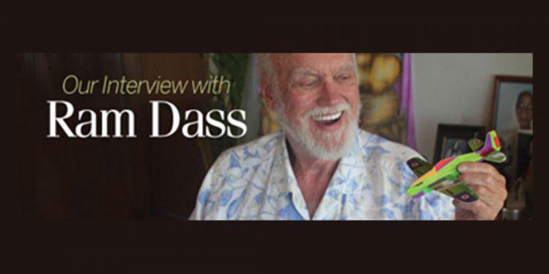 An Interview with Ram Dass