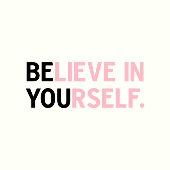 Believe in yourself inspirational quote