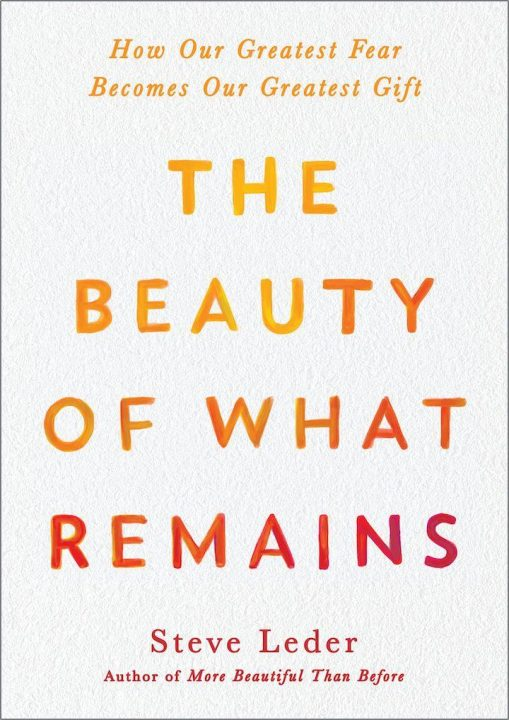 The Beauty of What Remains