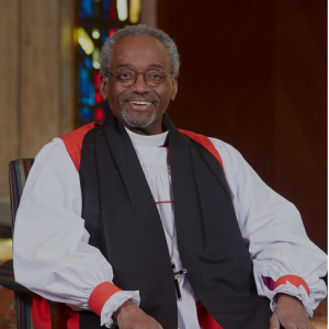 The Most Rev. Michael Bruce Curry is Presiding Bishop and Primate of The Episcopal Church.