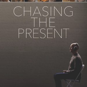 Chasing the Present Directed by Mark Waters | 1091 FILMS