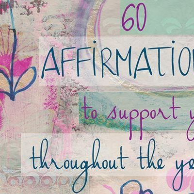 <em>Edit Article</em> 60 Affirmations to Support You Through Meaningful Life Changes