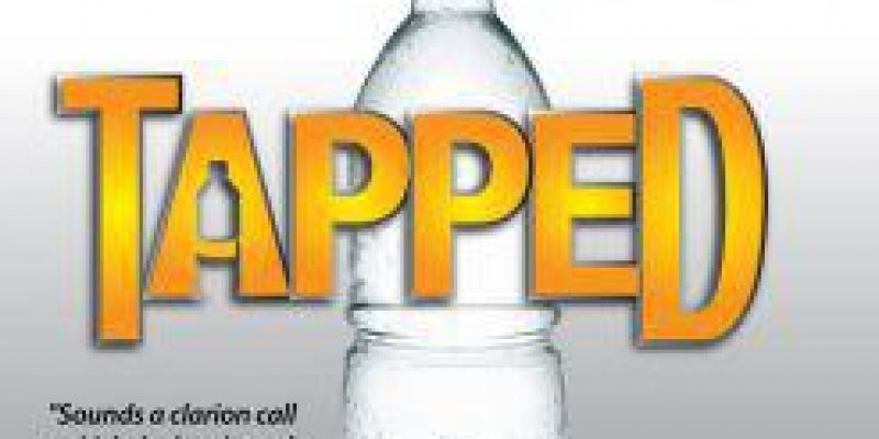 """Tapped"": The Truth Behind Bottled Water"