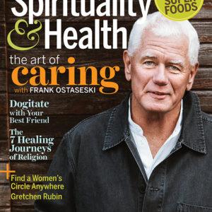 Spirituality & Health Sept/Oct 2017