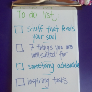 Fill your To-Do list with tasks that feed your soul