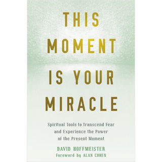 This Moment Is Your Miracle book cover
