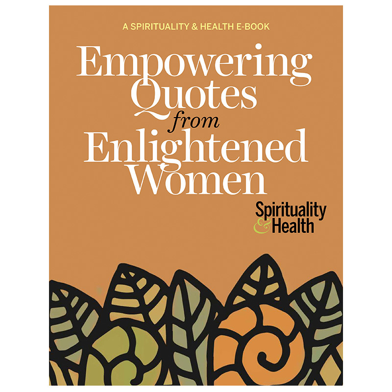 Empowering Quotes From Enlightened Women Spirituality Health Magnificent Empowering Quotes