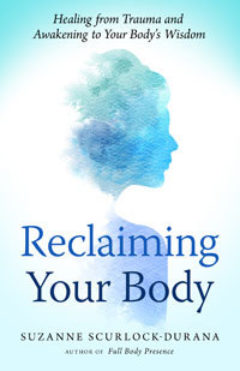 Cover image of Reclaiming Your Body