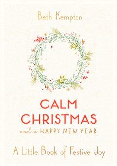 Calm Christmas by Beth Kempton