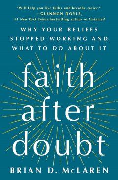 Faith After Doubt by Brian McLaren