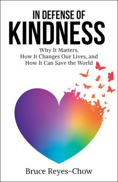 In Defense of Kindness Bruce Reyes-Chow