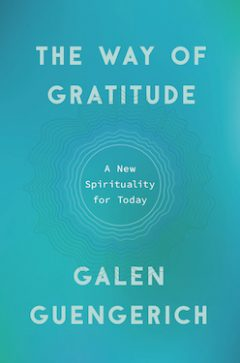 "Galen Guengerich's ""The Way of Gratitude"""