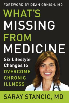 What's Missing From Medicine by Saray Stancic, MD