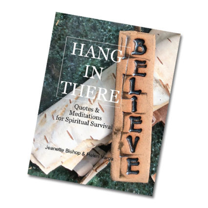 Hang in There- Quotes and Mediations Book