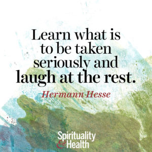 Learn what it to be taken seriously and laugh at the rest