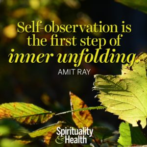 Self-observation is the first step of inner unfolding