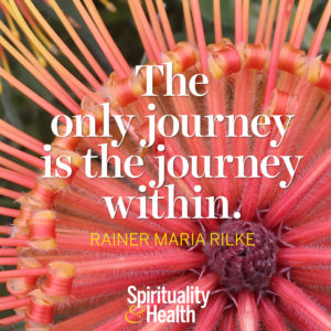 <p>The only journey is the journey within. - Rainer Maria Rilke</p>