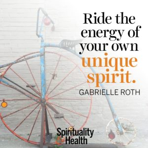 Ride the energy of your own unique spirit