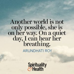 Another World is Not Only Possible She is on Her Way On a Quiet Day I Can Hear Her Breathing