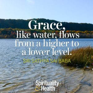 Grace like water flows from a higher level to a lower level