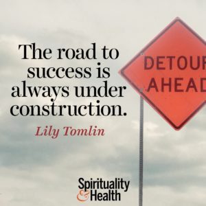 The road to success is always under construction