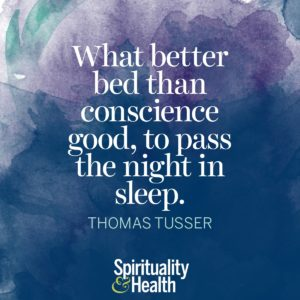 What better bed than conscience good to pass the night in sleep