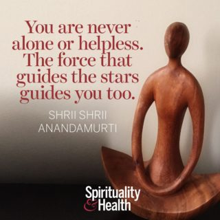 Shrii Shrii Anandamurti on the force that guides us - You are never alone or helpless. The force that guides the stars guides you too.