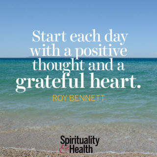 Roy Bennett on gratitude - Start each day with a positive thought and a grateful heart