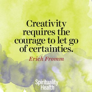 Erich Fromm on embracing the flow. - Creativity requires the courage to let go of certainties