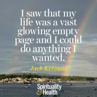 Jack Kerouac on potential and possibility. - I saw that my life was a vast glowing empty page and I could do anything I wanted