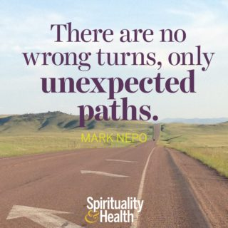 Mark Nepo on perpsective - There are no wrong turns only unexpected paths
