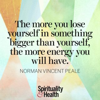 Norman Vincent Peale on finding life in service. - The more you lose yourself in something bigger than yourself, the more energy you will have.