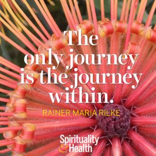 Rainer Maria Rilke on the Inner Journey - The only journey is the journey within. - Rainer Maria Rilke