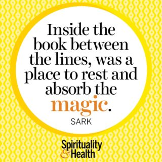 SARK on magic in the inbetween - Inside the book between the lines was a place to rest and absorb the magic