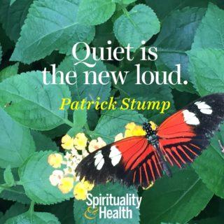 Patrick Stump on quietness - Quiet is the new loud