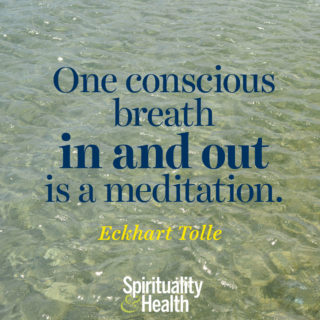 Eckhart Tolle on breath - One conscious breath in and out is a meditation