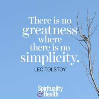 Leo Tolstoy on simplicity - There is no greatness where there is no simplicity