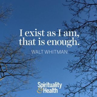 Walt Whitman on being enough - I exist as I am that is enough