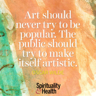 Oscar Wilde on art - Art should never try to be popular. The public should try to make itself artistic.