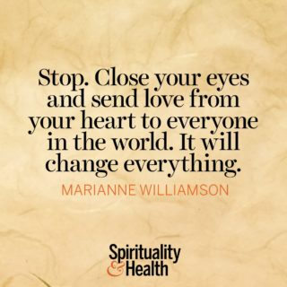 Marianne Williamson on Loving Kindness and Compassion - Stop Close Your Eyes and Send Love From Your Heart to Everyone in The World It Will Change Everything