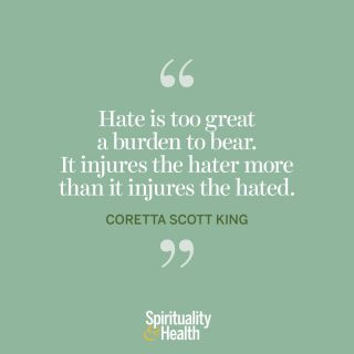 """Coretta Scott King on hate. - """"Hate is too great a burden to bear. It injures the hater more than it injures the hated."""" —Coretta Scott King"""