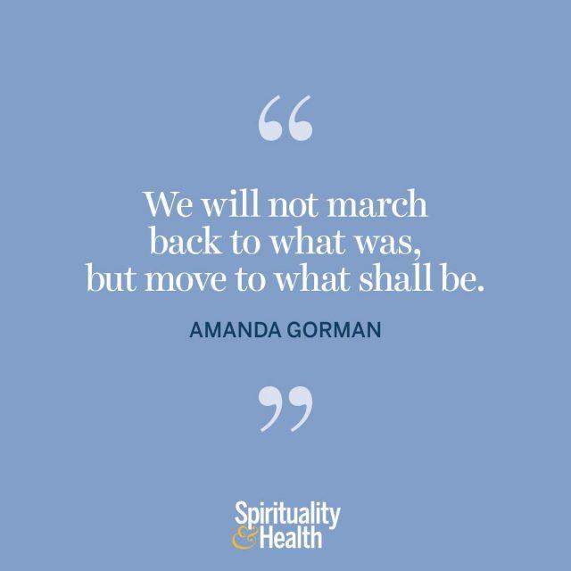 Amanda Gormon on forward momentum.