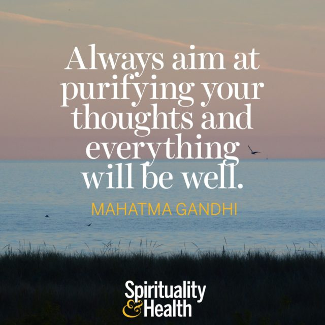 Mahatma Gandhi on directing your attention.
