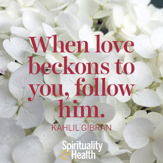 Kahlil Gibran on following love