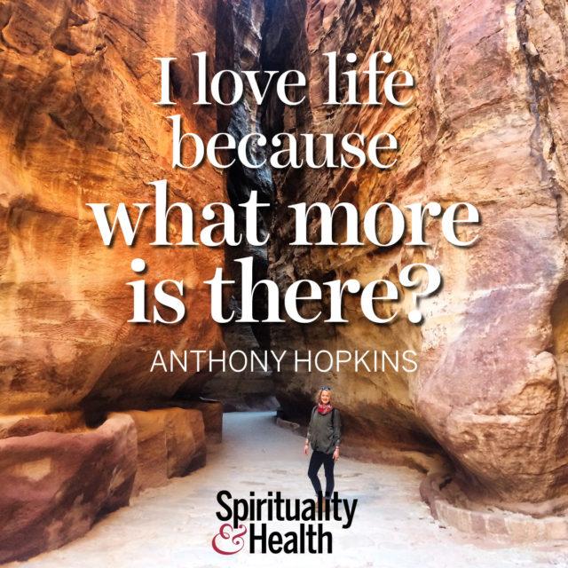 Anthony Hopkins on loving life