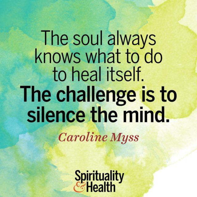 Caroline Myss on listening to the soul