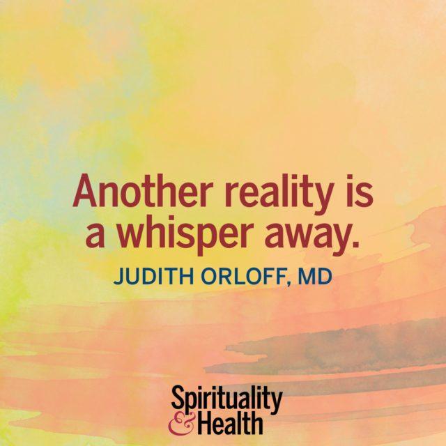 Judith Orloff, MD., on hidden reality.